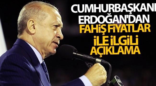 Cumhurbaşkanı Erdoğan'dan Fahiş Fiyatlar Açıklaması