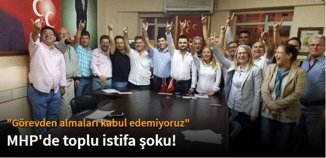MHP'de Toplu İstifa Şoku!