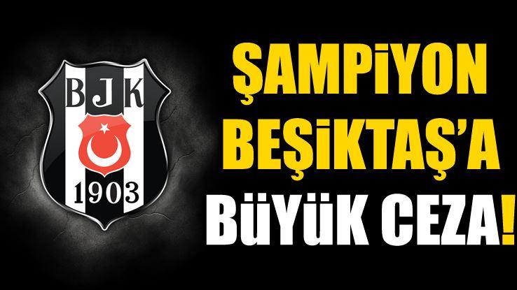 PFDK, Beşiktaş'a ceza yağdırdı!